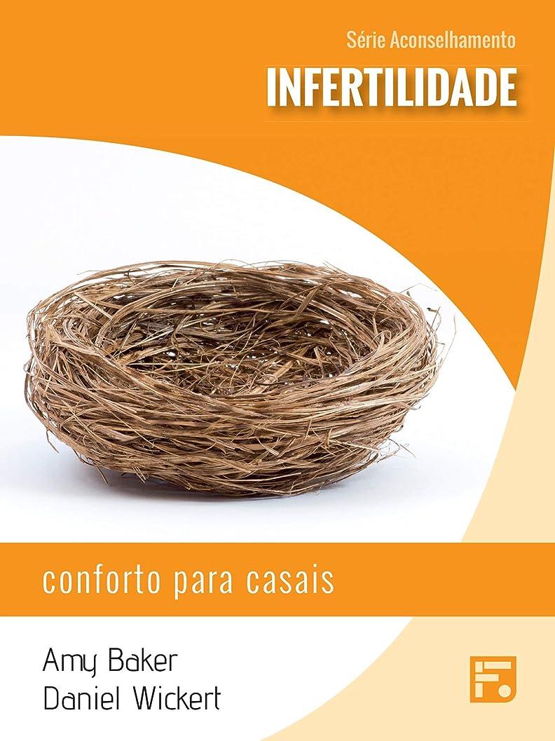 クライアント正気エスカレーターInfertilidade: conforto para casais (Série Aconselhamento Livro 9) (Portuguese Edition)