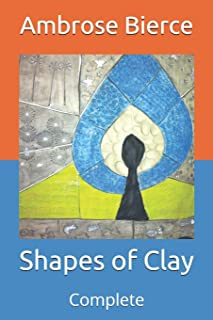 Shapes of Clay: Complete