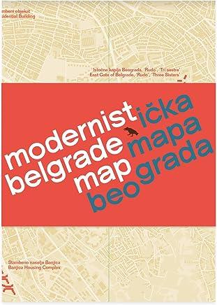 Modernist Belgrade Map Modernisticka Mapa Beograda Ljubica