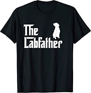 The Lab Father T-Shirt Funny Labrador Dad Gift Shirt