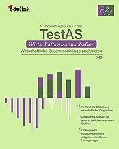 1. Vorbereitungsbuch für TestAS Wirtschaftswissenschaften Wirtschaftliche Zusammenhänge analysieren (Vorbereitung für den ...