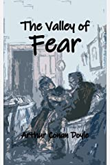 The Valley of Fear: Illustrated Edition with Annotated Kindle Edition