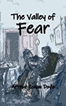 The Valley of Fear: Illustrated Edition with Annotated