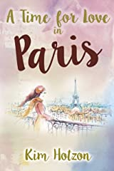 A Time For Love In Paris Kindle Edition