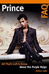 Prince FAQ: All That's Left to Know About the Purple Reign Kindle Edition