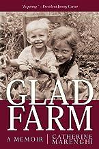 Glad Farm: A Memoir