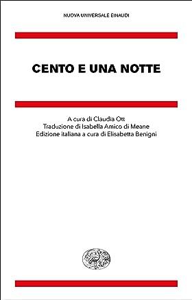 Cento e una notte (Nuova Universale Einaudi Vol. 18)