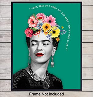 Frida Kahlo Quote Art Print - Contemporary Wall Art Poster - Modern Chic Home Decor for Bedroom, Living Room, Office, Girls or Teens Room - Gift for Women, Artists, Painters, Fans8x10 Photo- Unframed