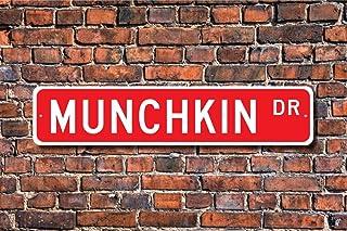 Metal Tin Sign Munchkin, Munchkin Lover, Munchkin Sign, Munchkin Owner, Munchkin Gift, Munchkin Cat Decor, Street Sign, Fu...