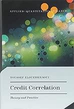 الائتمان correlation: Theory و ممارسة (لصقه quantitative finance)
