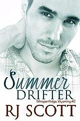 Summer Drifter (Whisper Ridge, Wyoming Book 2) Kindle Edition