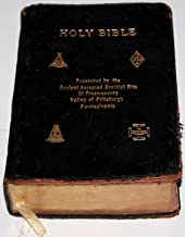 Holy Bible Presented By the Ancient Accepted Scottish Rite of Freemasonry
