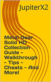 Metal Gear Solid HD Collection Guide - Walkthrough - Tips - Cheats - And More! (English Edition)