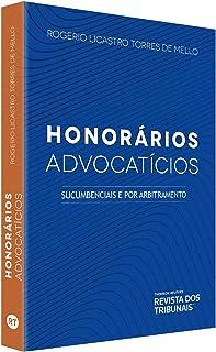 Honorários Advocatícios - Sucumbenciais E Por Arbitramento