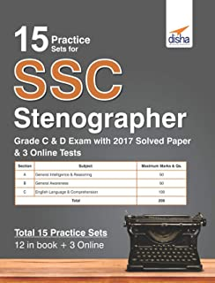 15 Practice Sets for SSC Stenographer Grade C & D Exam with 2017 Solved Paper & 3 Online Tests
