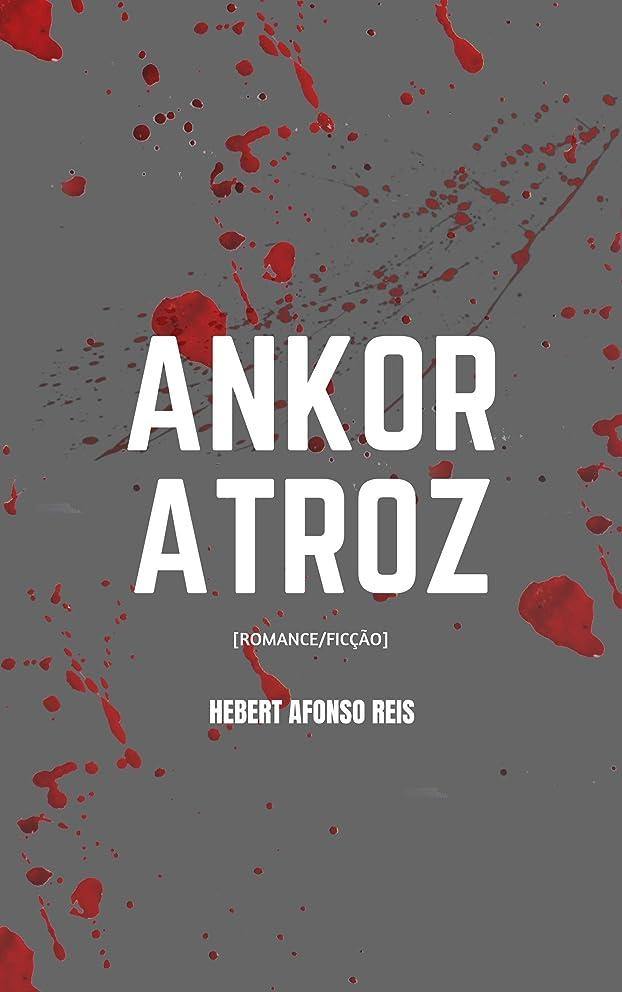 圧縮維持する元のANKOR Atroz (Portuguese Edition)