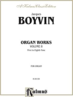 Organ Works, Volume II (Kalmus Edition) (English Edition)