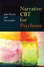 Narrative CBT for Psychosis