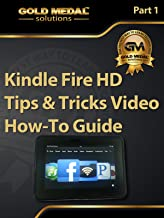 Kindle Fire HD Tips & Tricks Video How-To Guide
