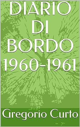DIARIO DI BORDO 1960-1961