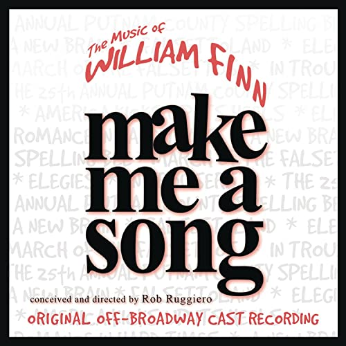 Make Me A Song: The Music Of William Finn (Live Recording of Original  Off-Broadway Cast ) by William Finn on Amazon Music - Amazon.com