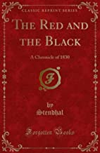 The Red and the Black: (Annotated Edition)