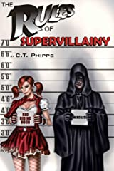 The Rules of Supervillainy (The Supervillainy Saga Book 1) Kindle Edition