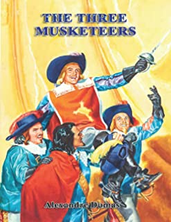 The Three Musketeers (ANNOTATED): ( illustrated ) Original Classic Novel, Unabridged Classic Edition