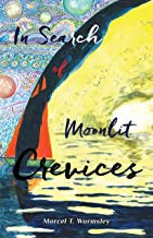 In Search of Moonlit Crevices