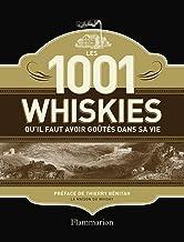 Livres Les 1001 whiskies qu'il faut avoir goûtés dans sa vie PDF