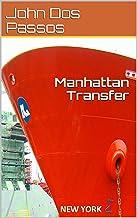 Manhattan Transfer (Traducción Actualizada) (Spanish Edition)