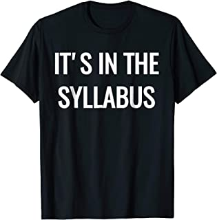 Best it's in the syllabus shirt Reviews