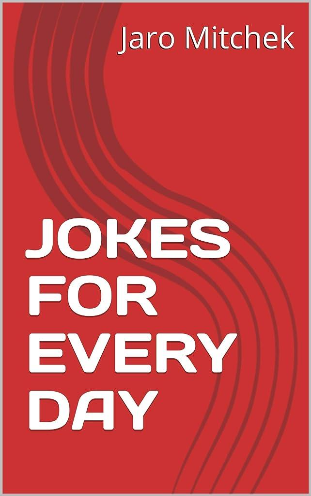 商人出席する信頼できるJOKES FOR EVERY DAY (English Edition)