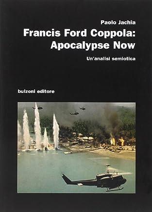 Francis Ford Coppola. Apocalypse now. Unanalisi semiotica
