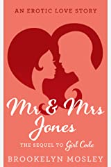 Mr. & Mrs. Jones: An Erotic Love Story (The Friends to Lovers Series Book 2) Kindle Edition
