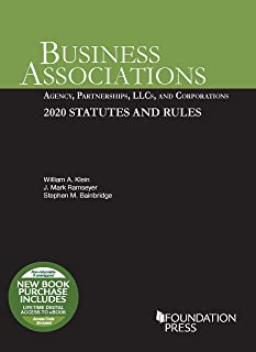 Business Associations: Agency, Partnerships, LLCs, and Corporations, 2020 Statutes and Rules