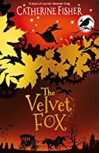 The Velvet Fox (The Clockwork Crow Book 2)