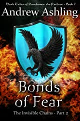 The Invisible Chains - Part 2: Bonds of Fear (Dark Tales of Randamor the Recluse) Kindle Edition