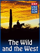 The Wild and the West
