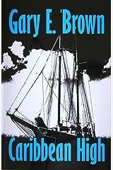 Caribbean High Kindle Edition