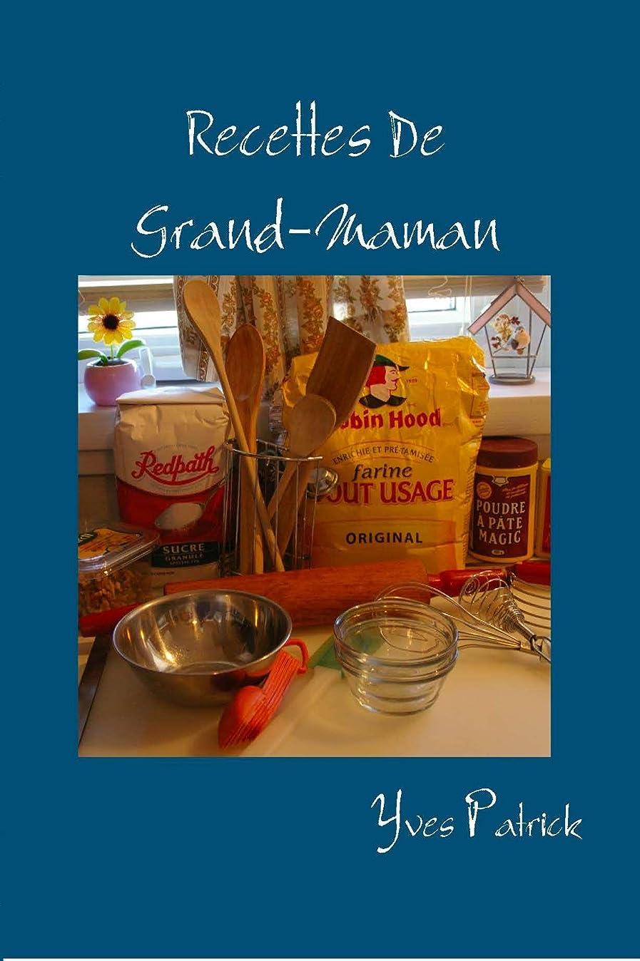 天大胆な重要なRecettes De Grand-Maman: Recettes traditionnelles du Québec (French Edition)