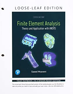 Finite Element Analysis: Theory and Application with ANSYS -- Print Offer [Loose-Leaf] (5th Edition)