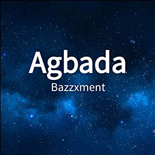 Agbada [Explicit]