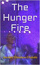 The Hunger Fire (Me Before Them Book 3) (English Edition)