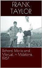 Richard, Mario and Manuel in Malelane, 1967 (Richard Raymond Norman '67 to '72 Book 1)