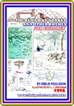 The Runaway Donkey and Other Rhymes for Children by Emilie Poulsson : (full image Illustrated)