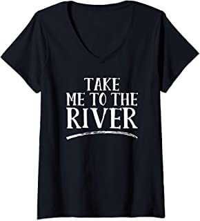 Womens Take Me To The River V-Neck T-Shirt