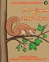 The Adventures of Gluskabe: The Legend of the Maple Syrup