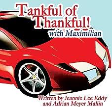 Tankful of Thankful!: with Maxmilian (English Edition)