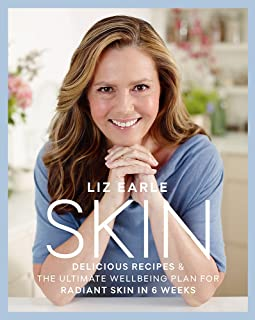 Skin: Delicious Recipes & the Ultimate Wellbeing Plan